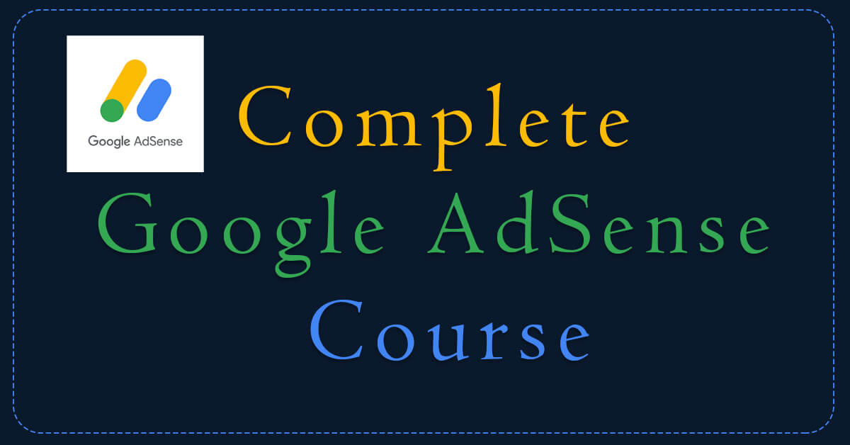 Google Adsense Course